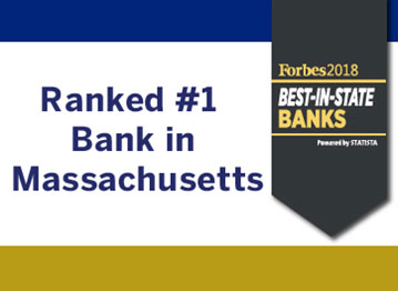 Ranked #1 Bank in Massachusetts by Forbes