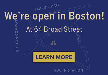 We're Open in Boston at 64 Broad St!