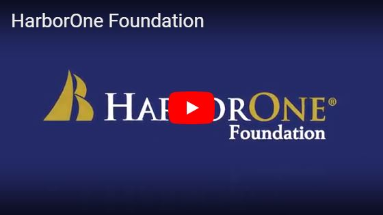 HarborOne Foundation...Learn More >