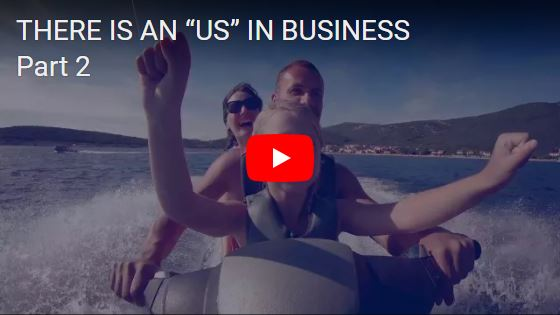 There is an US in Business, Part 2...Learn More >